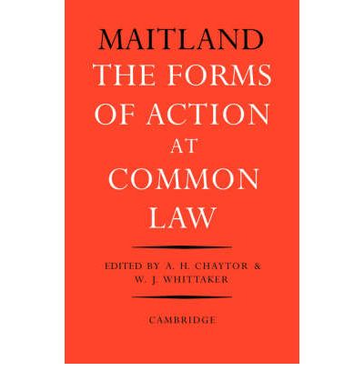 Forms of Action at Common Law: A Course of Lectures