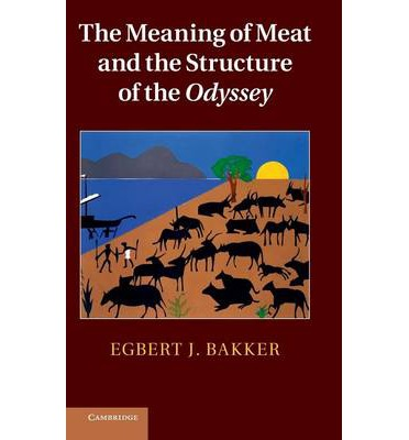 The Meaning of Meat and the Structure of the Odyssey