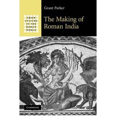 The Making of Roman India