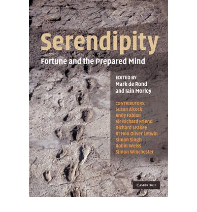 Serendipity: Fortune and the Prepared Mind