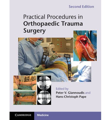 Practical Procedures in Orthopaedic Trauma Surgery