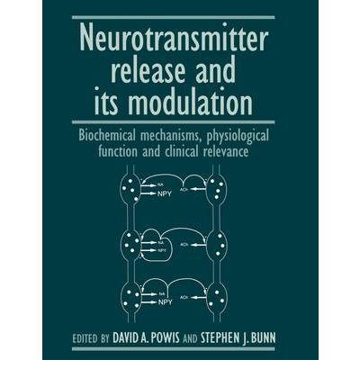 Neurotransmitter Release and its Modulation: Biochemical Mechanisms, Physiological Function and Clinical Relevance