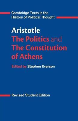 Aristotle: The Politics and the Constitution of Athens