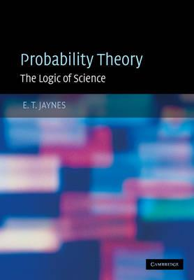 Probability Theory: Principles and Elementary Applications v.1: The Logic of Science