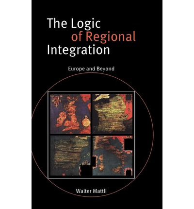 Kindle e-books for free: The Logic of Regional Integration : Europe and Beyond by Walter Mattli DJVU