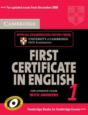 Cambridge First Certificate in English 1 for Updated Exam Student's Book with Answers: Level 1: Official Examination Papers from University of Cambridge ESOL Examinations