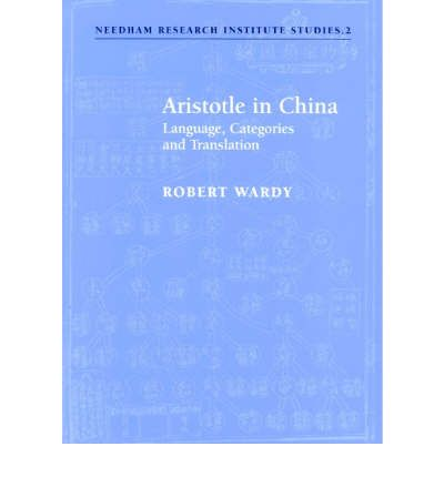 Aristotle in China: Language, Categories and Translation