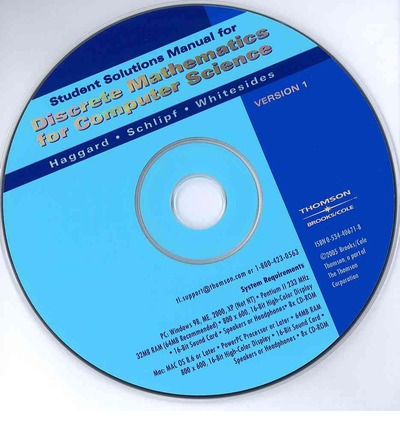 Student Solutions Manual CD-ROM for Haggard/Schilipf/Whitesides' Discrete Mathematics for Computer Science