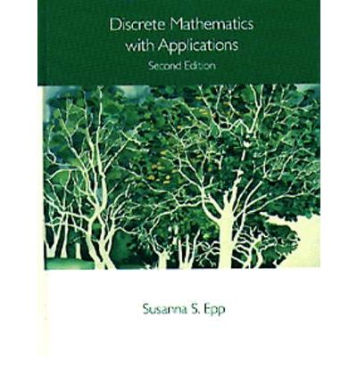 discrete mathematics with applications Discrete mathematics with applications / edition 4 susanna epp's discrete mathematics with applications, second edition provides a clear introduction to discrete mathematics epp has always been recognized for her lucid, accessible prose that explains complex, abstract concepts with clarity and precision.