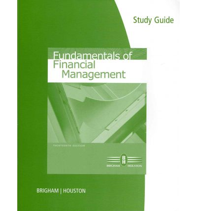 financial management study guide Fundamentals of financial management, study guide has 6 ratings and 0 reviews: published march 5th 1996 by prentice hall, 368 pages, paperback.
