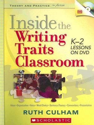Inside the Writing Traits Classroom: K-2 Lessons on DVD