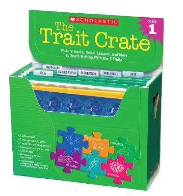 The Trait Crate(r) Grade 1: Picture Books, Model Lessons, and More to Teach Writing with the 6 Traits