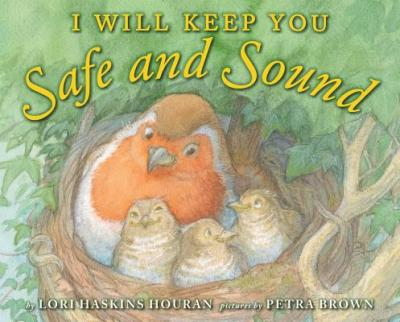 I Will Keep You Safe and Sound