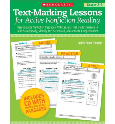 Text-Marking Lessons for Active Nonfiction Reading: Reproducible Nonfiction Passages with Lessons That Guide Students to Read Strategically, Identify Text Structures, and Activate Comprehension