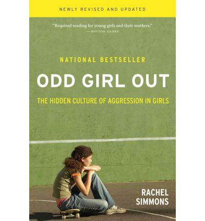 Odd Girl Out: The Hidden Culture of Agression in Girls