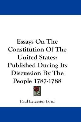 essays in the constitution The preamble as a whole, then, declares that the constitution is designed to secure precisely the rights proclaimed in the declaration the constitution was therefore not.