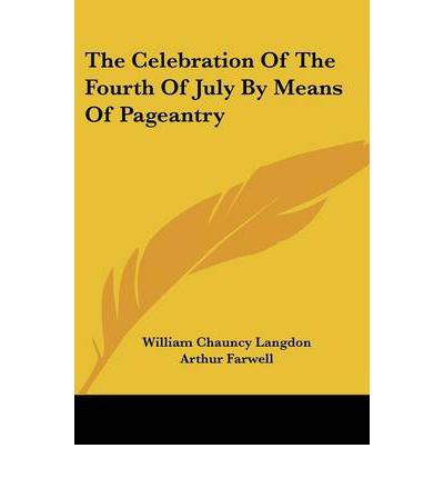 The celebration of the fourth of july by means of for What does 4th of july mean