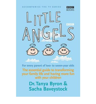 Download Ebooks for android Little Angels : The Essential Guide to Transforming Your Family Life and Having More Time with Your Children ePub by Tanya Byron, Sacha Baveystock