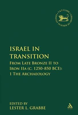 Israel in Transition: Archaeology Pt. 1