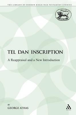 The Tel Dan Inscription: A Reappraisal and a New Introduction