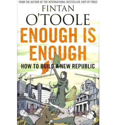 Enough is Enough: v. 2: How to Build a New Republic
