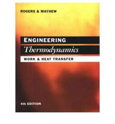 Engineering Thermodynamics: S.I.Units: Work and Heat Transfer