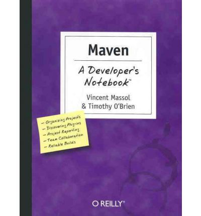 Maven a Developer's Notebook