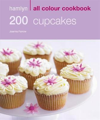 Hamlyn All Colour 200 Cupcakes (Hamlyn All Colour Cookbooks)