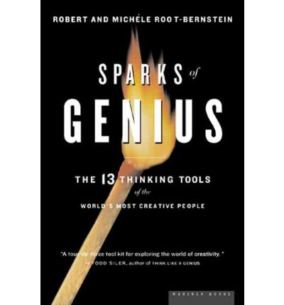 Sparks of Genius: The 13 Thinking Tools