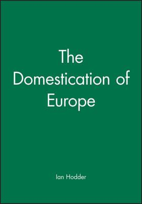 The Domestication in Europe