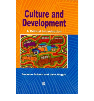 Culture and Development: A Critical Introduction