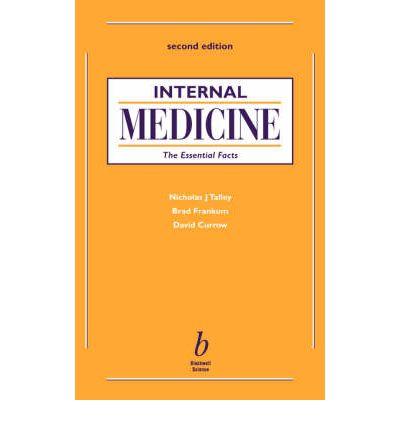 Internal Medicine: The Essential Facts