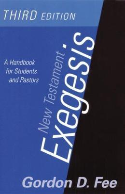 New Testament Exegesis: A Handbook for Students and Pastors