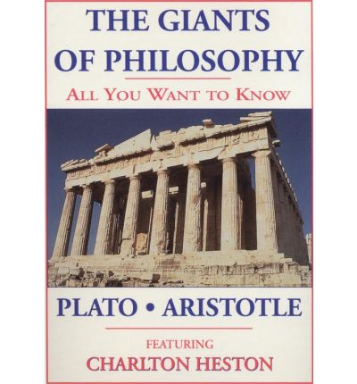 The Giants of Philosophy: Plato, Aristotle