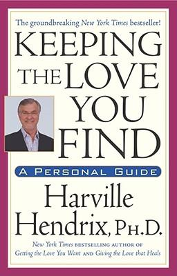 Keeping the Love You Find: Guide for Singles