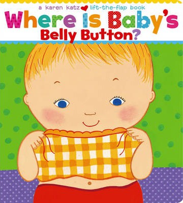 Where is Baby's Belly Button: A Lift-the-flap Book