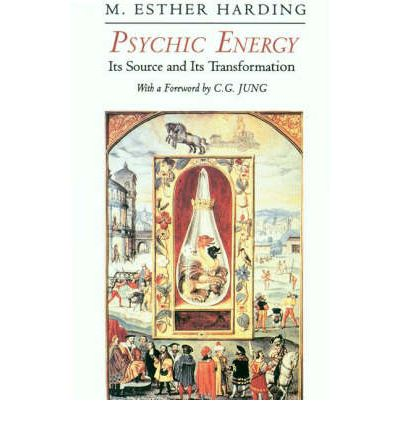 Psychic Energy: Its Source and Its Transformation