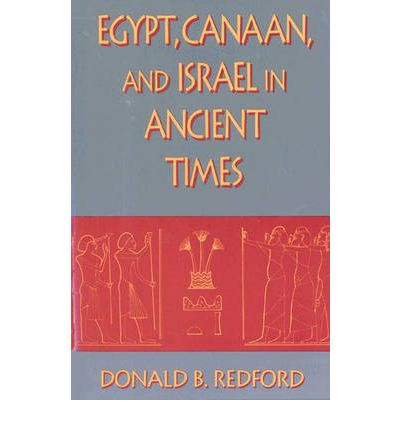 Egypt, Canaan and Israel in Ancient Times