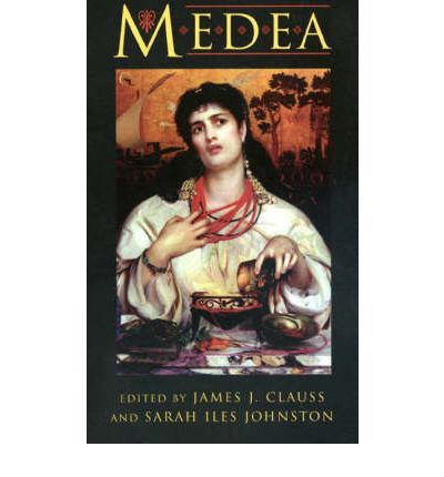 Medea: Essays on Medea in Myth, Literature, Philosophy and Art