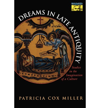 Dreams in Late Antiquity