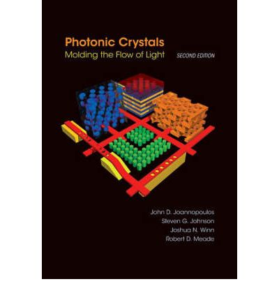 Photonic Crystals: Molding the Flow of Light