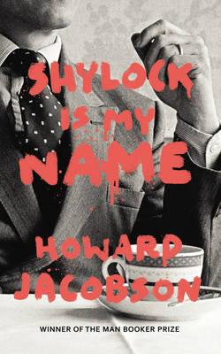 Shylock is My Name (Hogarth Shakespeare)