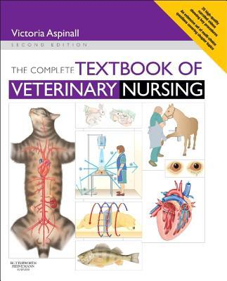 The Complete Textbook of Veterinary Nursing