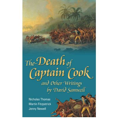 The Death of Captain Cook and Other Writings by David Samwell