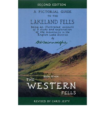 The Western Fells: Pictorial Guides to the Lakeland Fells Book 7 (Lake District & Cumbria)