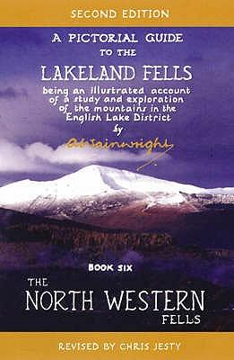The North Western Fells: Pictorial Guides to the Lakeland Fells Book 6 (Lake District & Cumbria)