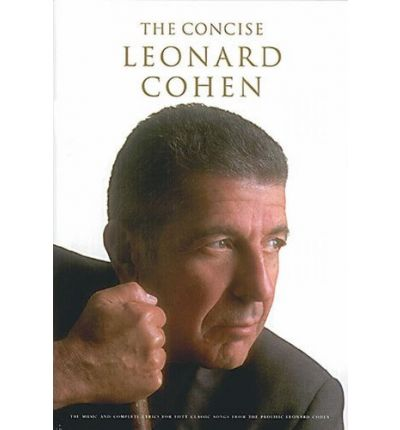 The Concise Leonard Cohen