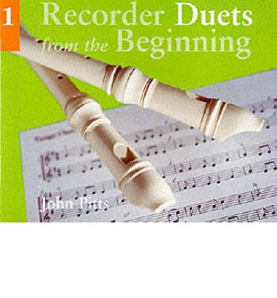 Recorder Duets from the Beginning: Pupil's Book Bk.1