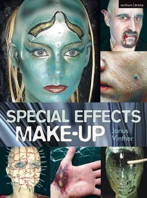 Special Effects Make-up: For Film and Theatre
