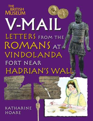 V-Mail: Letters from the Romans at Vindolanda Fort Near Hadrian's Wall